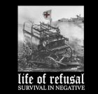 LIFE OF REFUSAL Survival In Negative - 7 EP (GRINDPROMOTION)