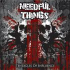NEEDFUL THINGS - Tentacles of Influence - TAPE (PSYCHOCONTROL)