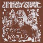 UNHOLY GRAVE - Fake World - 7 EP (HAUNTED HOTELS)