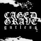 CAGED GRAVES - Gutless -  7 EP (DEAD HEROES)