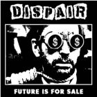 DISPAIR Future is For Sale - 7 EP (RAWMANTICDISASTER)