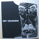 HEY COLOSSUS / FIELD BOSS split 7 EP (CRUCIFICADOS PELO SISTEMA)