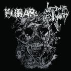LAST DAYS OF HUMANITY / FUBAR split 9 EP (FAT ASS)