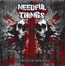 NEEDFUL THINGS - Tentacles of Influence - CD (OBSCENE)