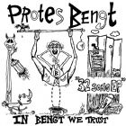 PROTES BENGT - In Bengt We Trust - 7 EP (INSANE SOCIETY)